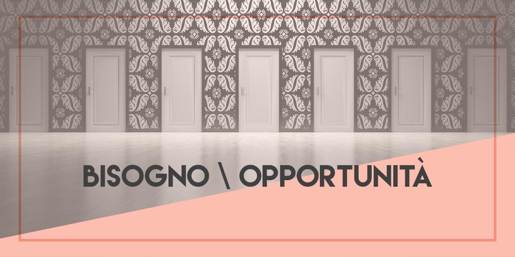 Bisogno_Opportunita